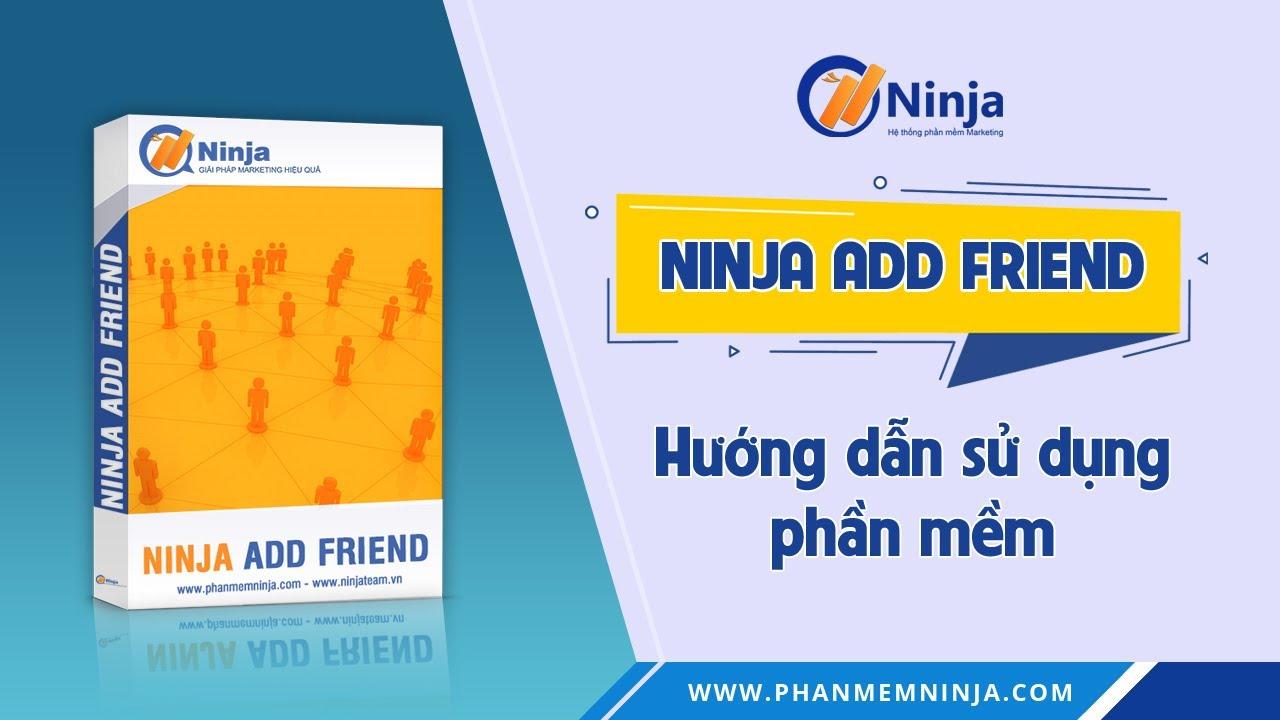 huong-dan-su-dung-ninja-add-friend